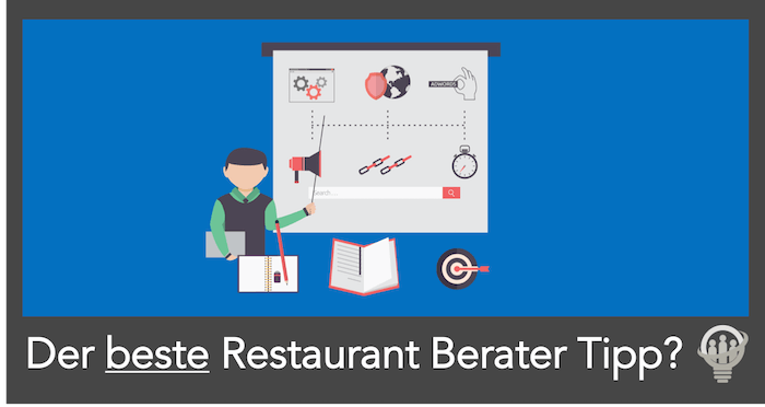 Restaurant Berater Tipp